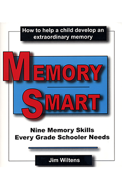 Memory Smart:  Nine memory skills every grade schooler needs  $29.95 Paperback, 379 pages