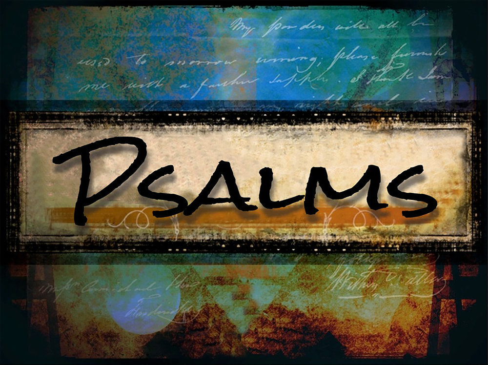 Current Sermon Series   Psalms    Learn More