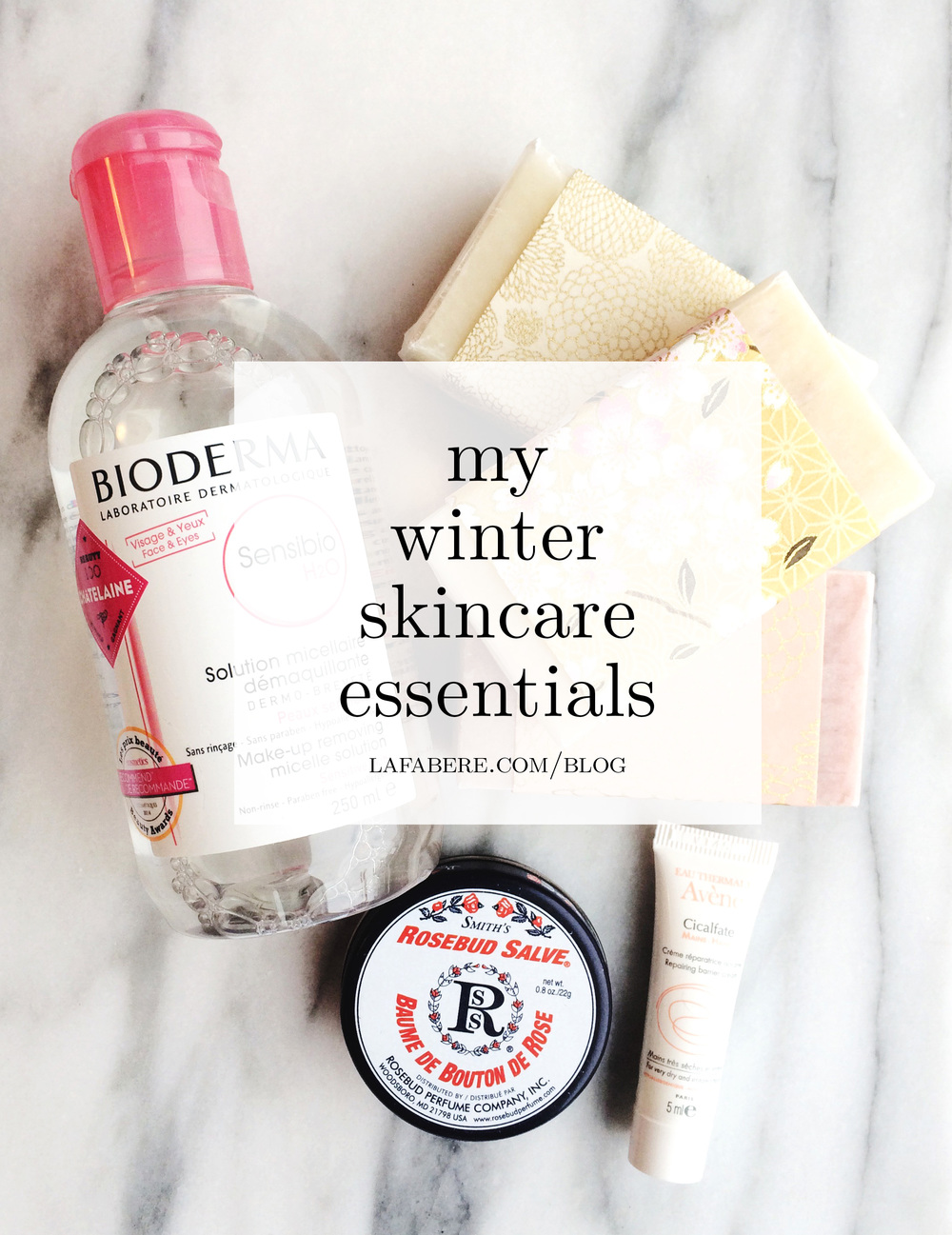 Lafabere_blog_my-winter-skincare.jpg