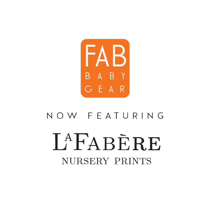 Fab Baby gear now featuring LaFabère Nursery Prints