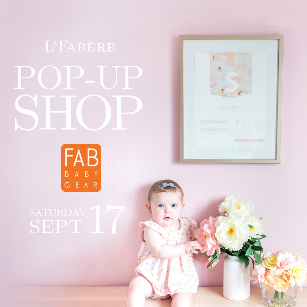 LaFabere Pop-up Shop at Fab Baby Gear Saturday September 17th