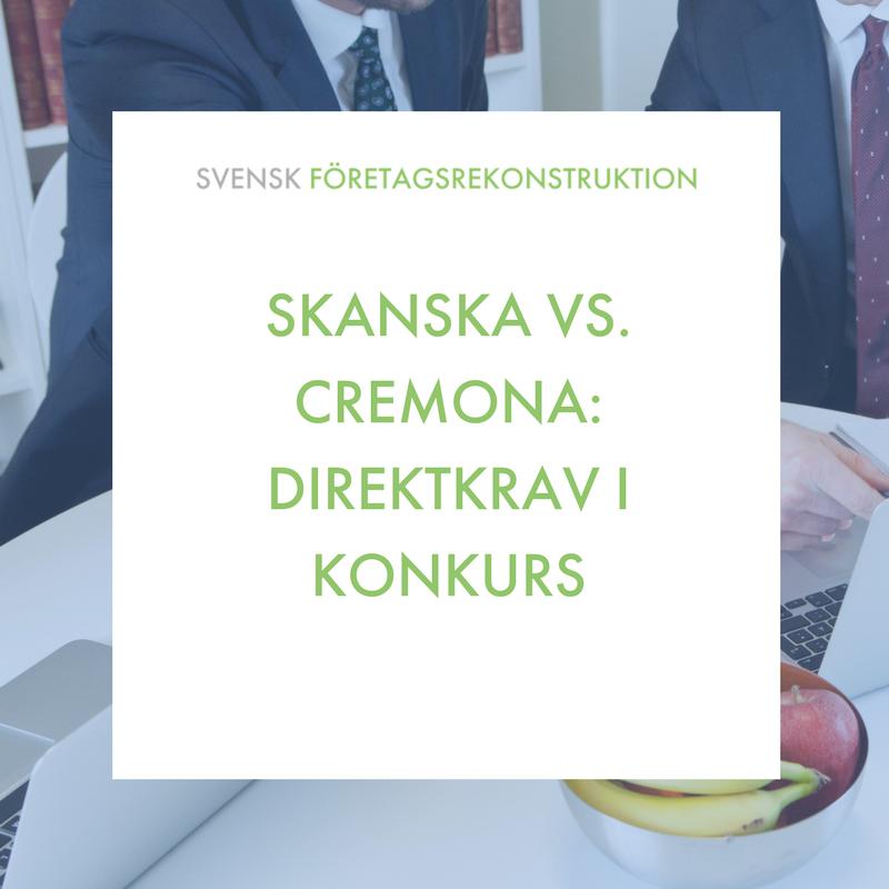 Skanska vs. Cremona direktkrav i konkurs