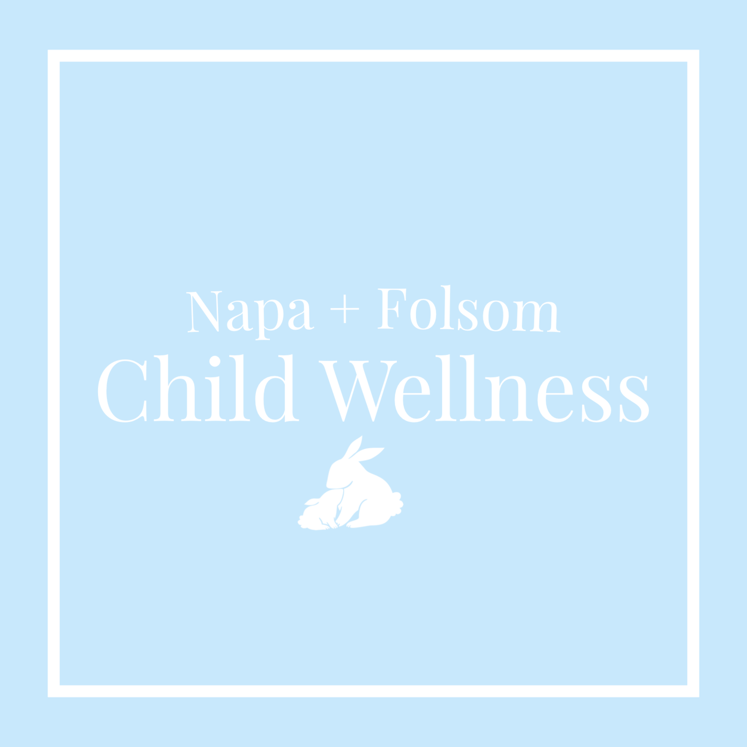 Napa + Folsom Child Wellness