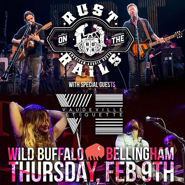 Bringing the heat to Bellingham this Thursday with our good pals @vaudevilleetiquette!  #rustontherails #Rotr #americanaussieroots #northwestmusic #Seattlemusic #bellinghammusic #vaudevilleetiquette #bellingham #bellinghamwa #northwest #chinookfest #wildbuffalo #wildbuffalobellingham #livemusic #blackpikefavorites