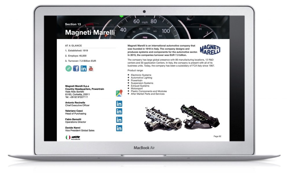 The Italy AutoBook includes company profiles of OEM car makers, Multinationals and Italian automotive parts suppliers as well as organizations, media and exhibitions.