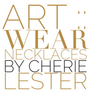 ART::WEAR Necklaces by Cherie Lester