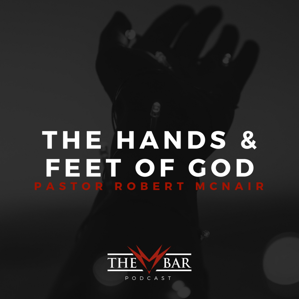 The BAR Podcast - The Hands and Feet of God.png