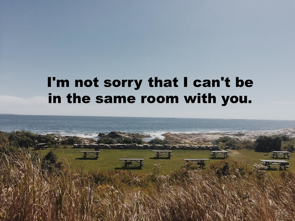 "Anonymous September 16 2016 Image of several picnic tables set up in rows on a grassy area overlooking the ocean. ""I'm not sorry that I can't be in the same room with you"" is overlaid."""