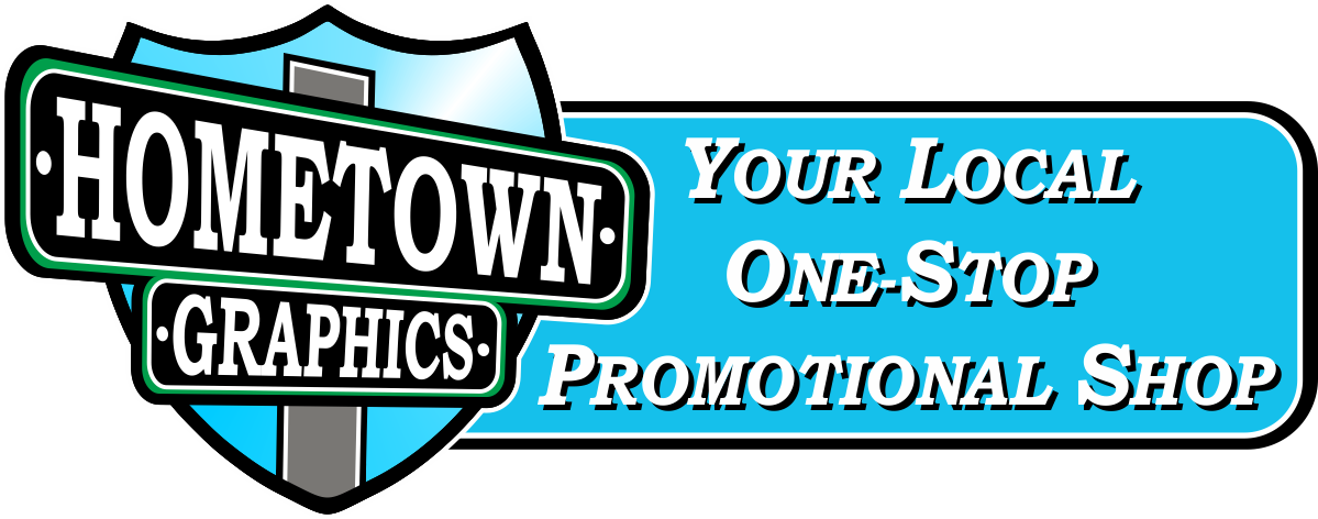 Hometown Graphics LLC | Your Local One-Stop Promotional Shop