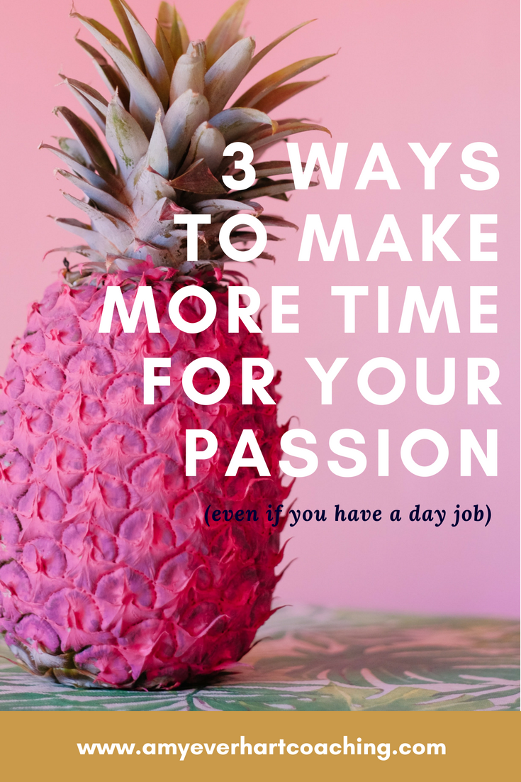 3 Ways to Make Time for Your Passion While You Have a Day Job: When I first started my business, I resented every moment spent in my day job. Logically, I knew it was perfect for paying the bills so that I could build a strong business foundation, but emotionally, I just wanted to be left alone with my passion project. This post will teach you how to get more done with less time.