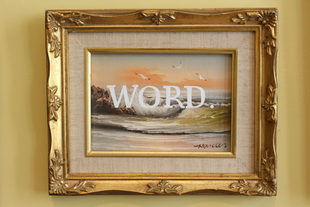WORD.   acrylic on found painting   2014    sold