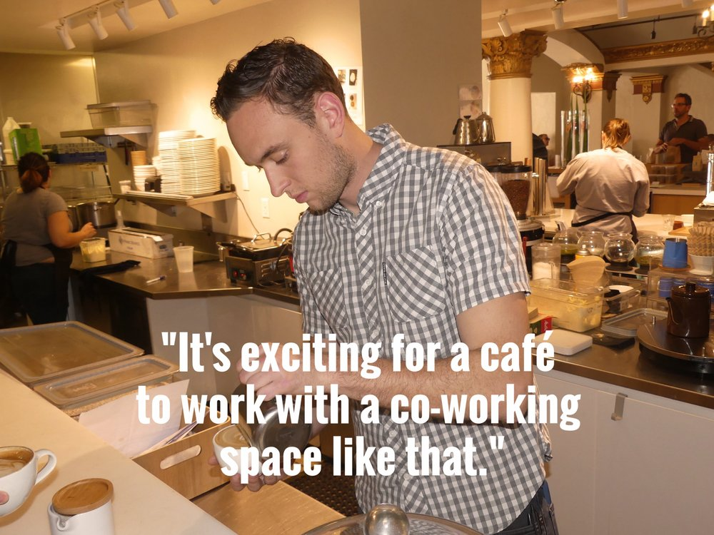 """It's exciting for a café to work with a co-working space like that."""