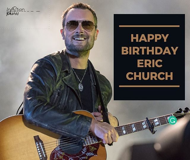 Sending a Happy Birthday to the Chief of Country Music,@ericchurchmusic! Join us and send him some birthday ❤️ below. . 📸 : @in.action.photos