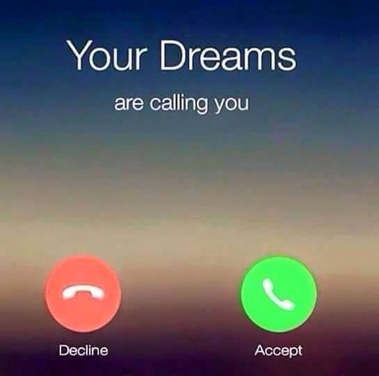 Dreams Are Calling You