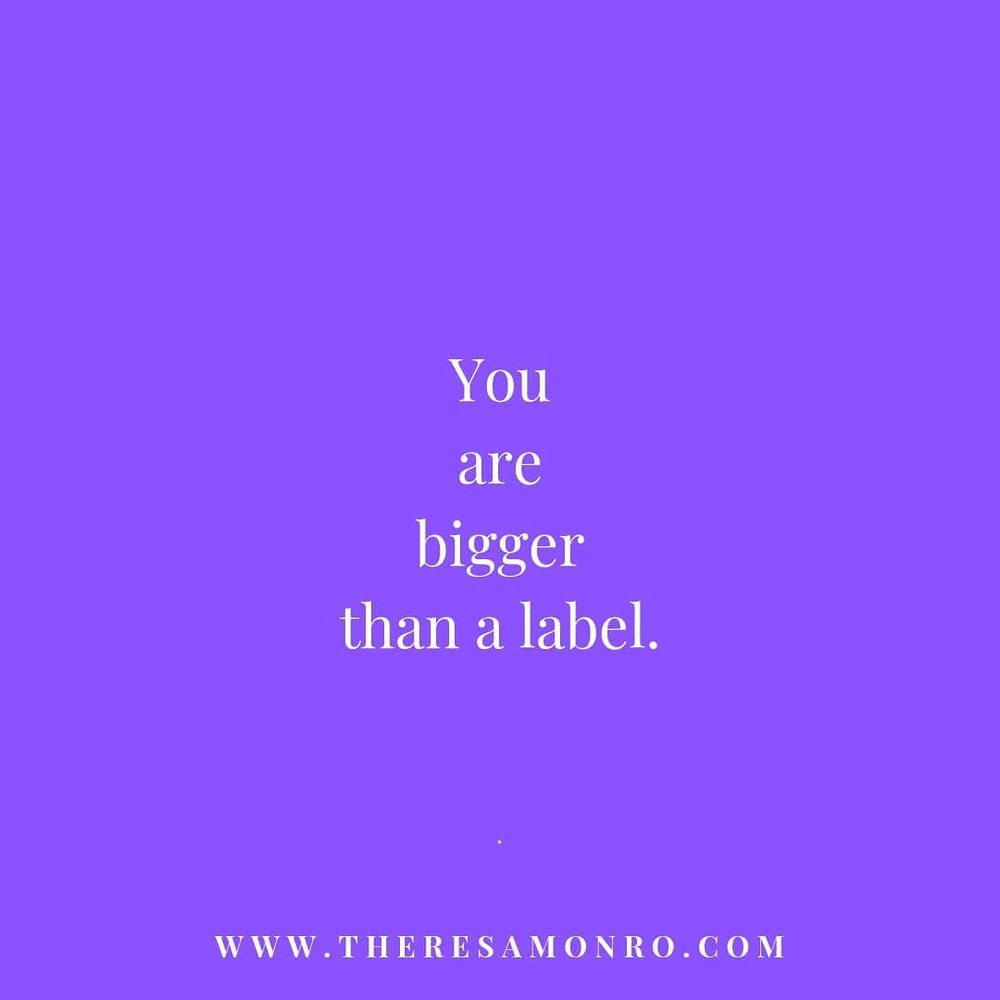 you are bigger than a label.png