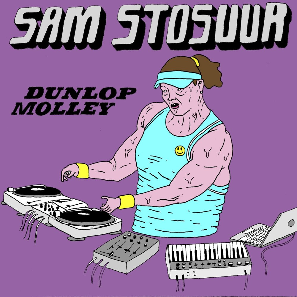 Sam Stosuur Dunlop Molley record cover 2018