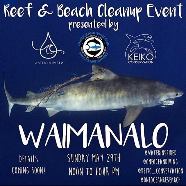 Come out May 29th for a beach and reef cleanup in Waimanalo! Aloha