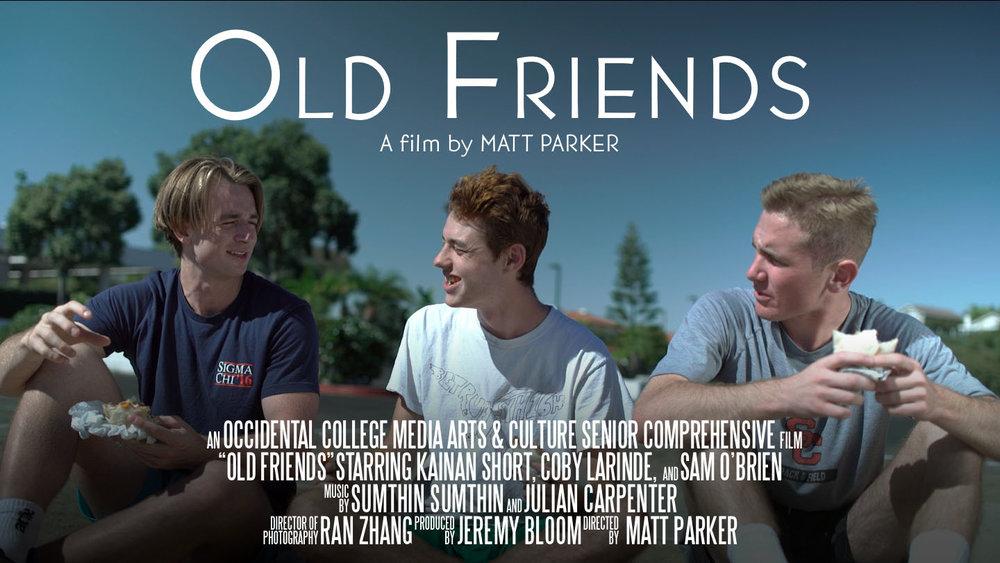 Old Friends (2018) Dir. Matt Parker — Producer