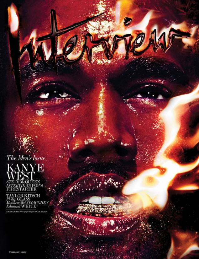 "In one of the most bizarre-yet-intriguing photo editorials we've seen in quite some time, Kanye West goes shirtless and totally flammable for Interview magazine. For the February issue, Kanye sat down with '12 Years A Slave' director Steve McQueen for the cover story. They discussed the Grammys, fatherhood, Kanye's 2002 accident, his 'sonic paintings' and the 'Bound 2′ video. Check out a few excerpts below. STEVE MCQUEEN: It's hard to make beauty. People often try, and more often than not, everything starts to feel sort of cheap or kitsch. But you express yourself in a way that's beautiful. You can sing from the heart and have it connect and translate, which is a huge thing for an artist to be able to do. So my first question is: How do you do that? How do you communicate in that way? KANYE WEST: I just close my eyes and act like I'm a 3-year-old. [laughs] I try to get as close to a childlike level as possible because we were all artists back then. So you just close your eyes and think back to when you were as young as you can remember and had the least barriers to your creativity. MCQUEEN: Let's go deep very quickly then: Talk to me about who you were and who you've become—both before and after your accident, the car crash. Who are those two people, Kanye before and Kanye after? Are they different people? Was there a seismic change in who you were after you nearly lost your life? WEST: I think I started to approach time in a different way after the accident. Before I was more willing to give my time to people and things that I wasn't as interested in because somehow I allowed myself to be brainwashed into being forced to work with other people or on other projects that I had no interest in. So simply, the accident gave me the opportunity to do what I really wanted to do. I was a music producer, and everyone was telling me that I had no business becoming a rapper, so it gave me the opportunity to tell everyone, ""Hey, I need some time to recover."" But during that recovery period, I just spent all my time honing my craft and making The College Dropout. Without that period, there would have been so many phone calls and so many people putting pressure on me from every direction—so many people I somehow owed something to—and I would have never had the time to do what I wanted to. MCQUEEN: So basically, it allowed you to focus, and you realized at a certain point that it was now or never—and that you had to do it now. WEST: Yes. It gave me perspective on life—that it was really now or 100 percent never. I think that people don't make the most of their lives. So, you know, for me, right now it seems like it's the beginning of me rattling the cage, of making some people nervous. And people are strategically trying to do things to mute my voice in some way or make me look like I'm a lunatic or pinpoint the inaccuracies in my grammar to somehow take away from the overall message of what I'm saying … MCQUEEN: Well, unfortunately, that is indicative of what a lot of black performers and leaders have had to go through. People will often try to undermine them in a way to take away their power. You know, when I saw you perform, I was like, ""This guy is gonna die on stage."" When I saw you play, it felt like that—like it could be the last performance that you give. There's an incredible intensity to your performances. WEST: As my grandfather would say, ""Life is a performance."" I'm giving all that I have in this life. I'm opening up my notebook and I'm saying everything in there out loud. A lot of people are very sacred with their ideas, and there is something to protecting yourself in that way, but there's also something to idea sharing, or being the person who makes the mistake in public so people can study that. MCQUEEN: It can be hard to take those kinds of risks as an artist if you're thinking about tomorrow. WEST: Well, all we have is today. You know, the past is gone, and tomorrow is not promised. MCQUEEN: Talk to me a little bit about Yeezus. The album before that one, My Beautiful Dark Twisted Fantasy, was a phenomenal success. Did that wear on your mind when you went in to make Yeezus? WEST: Yeah! So I just had to throw it all in the trash. I had to not follow any of the rules because there was no way to match up to the previous album. Dark Fantasy was the first time you heard that collection of sonic paintings in that way. So I had to completely destroy the landscape and start with a new story. Dark Fantasy was the fifth installment of a collection that included the four albums before it. It's kind of the ""Luke, I am your father"" moment. Yeezus, though, was the beginning of me as a new kind of artist. Stepping forward with what I know about architecture, about classicism, about society, about texture, about synesthesia—the ability to see sound—and the way everything is everything and all these things combine, and then starting from scratch with Yeezus … That's one of the reasons why I didn't want to use the same formula of starting the album with a track like ""Blood on the Leaves,"" and having that Nina Simone sample up front that would bring everyone in, using postmodern creativity where you kind of lean on something that people are familiar with and comfortable with to get their attention. I actually think the most uncomfortable sound on Yeezus is the sound that the album starts with, which is the new version of what would have been called radio static. It's the sonic version of what internet static would be—that's how I would describe that opening. It's Daft Punk sound. It was just like that moment of being in a restaurant and ripping the tablecloth out from under all the glasses. That's what ""On Sight"" does sonically. MCQUEEN: So Yeezus was about throwing away what people want you to do—the so-called ""success""—so you could move on to something else. WEST: It's the only way that I can survive. The risk for me would be in not taking one—that's the only thing that's really risky for me. I live inside, and I've learned how to swim through backlash, or maintain through the current of a negative public opinion and create from that and come through it and spring forth to completely surprise everyone—to satisfy all believers and annihilate all doubters. And at this point, it's just fun. MCQUEEN: But there must have been moments of doubt or depression or sadness. I mean, with what happened after the Taylor Swift incident [at the 2009 MTV Video Music Awards] and all the negativity that came your way as the result of that. How did you deal with it all mentally, physically, and spiritually? WEST: It's funny that you would say ""mentally, physically, spiritually"" because my answer before you even said that was going to be ""god, sex, and alcohol."" MCQUEEN: People can get lost in all of those things. So how did you arrive where you are now after coming through that period? WEST: Well, I don't have an addictive personality, so that means that I can lean on what might be someone else's vice just enough to make it through to the next day. You know, just enough religion, a half-cup of alcohol with some ice in it and a nice chaser, and then … MCQUEEN: A lot of sex. [both laugh] WEST: Yeah—a lot of sex. And then I'd make it to the next week. You can read the full interview here."