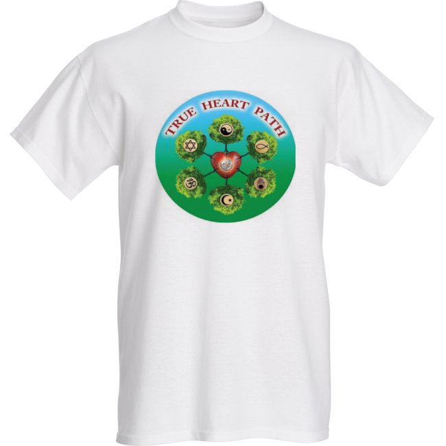 Live YOUR True Heart Path!     T-Shirt $19.99