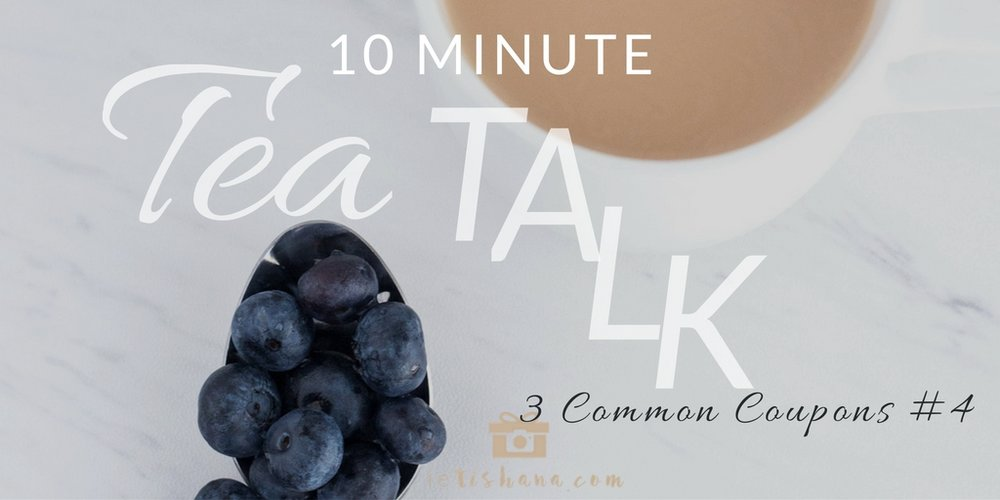 10 Minute Tea Talks discussing 3 common coupons for handmade business sellers to boost views and sales | @ietishana
