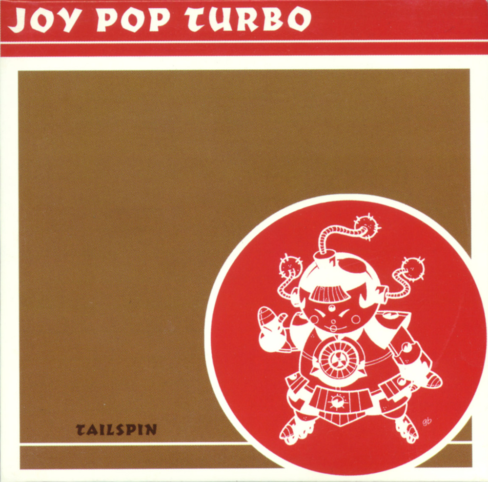 Joy Pop Turbo - Tailspin / School Rhymes single Self-released, 1998 Producer: Tony Lash Pete on bass and backing vocals