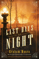 Last Days of Night by Graham Moore, $8.50