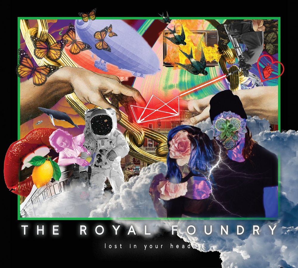 The Royal Foundry - Lost In Your Head (M/Ma)