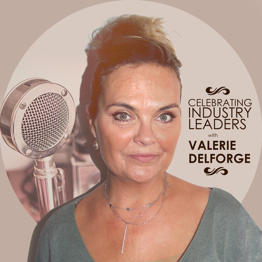 Valerie Delforge is Celebrating Industry Leaders by interviewing key Managers & Owners of Salons & Spas - listen to them and be inspired!...
