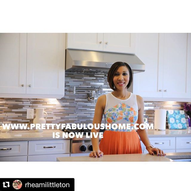 Congratulations www.prettyfabuloushome.com on the new website! #repost #blogger #entrepreneur @rheamilittleton
