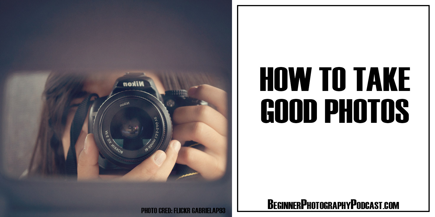 How to Be a Great Photographer: 9 Steps (with)