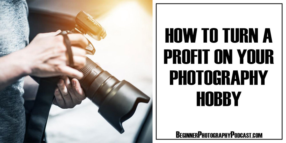 Photography Tips — The Beginner Photography Podcast