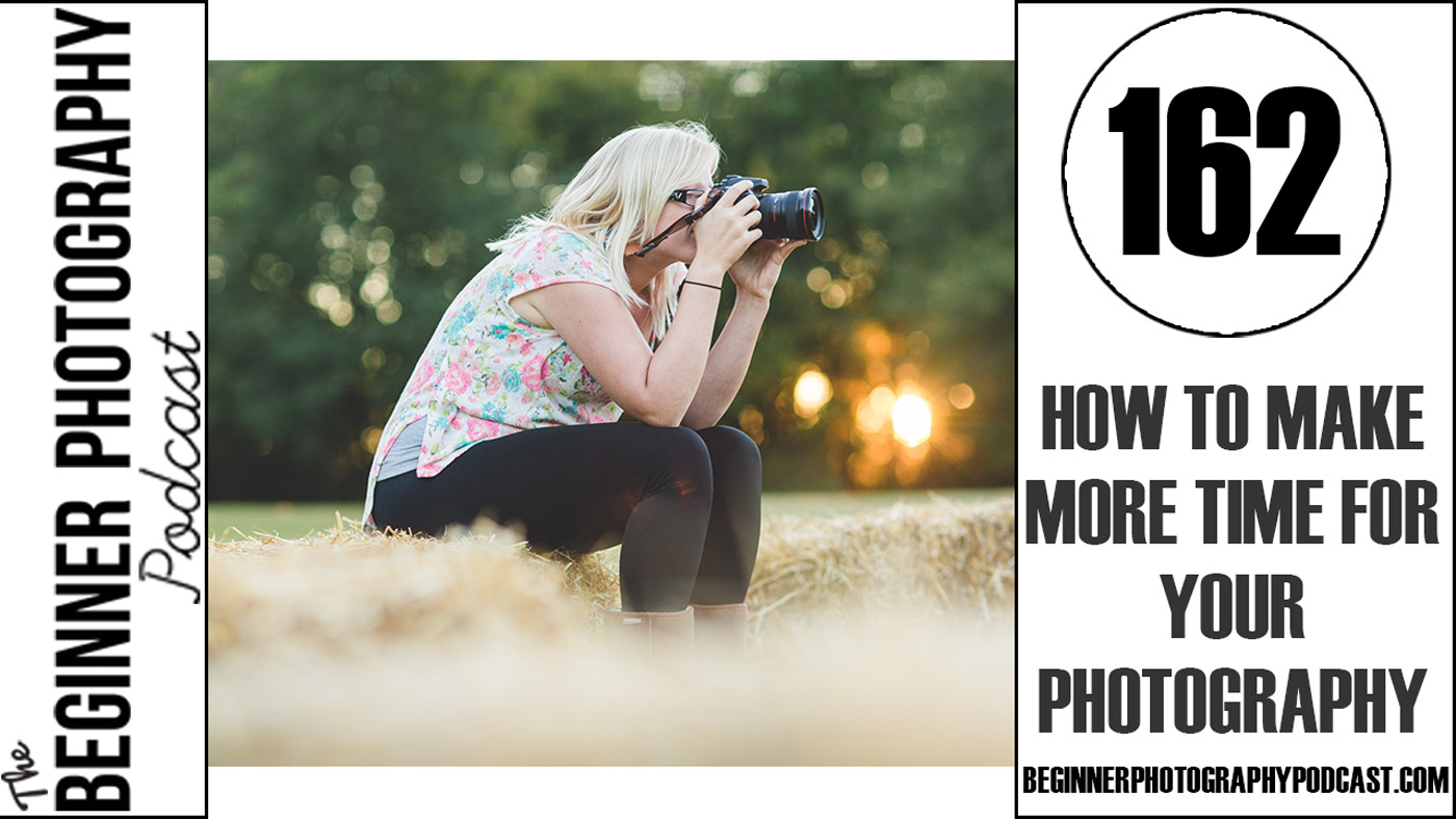 Latest Podcast Episodes — The Beginner Photography Podcast
