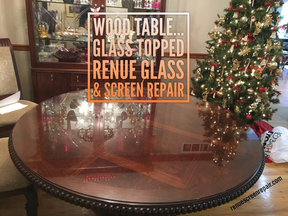 Renue Glass and Screen Repair Dining Room Table Top