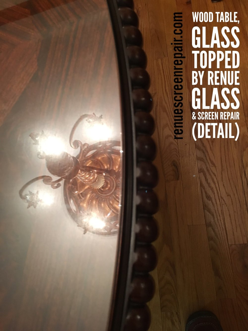 Renue Glass and Screen Repair Dining Room Table Detail