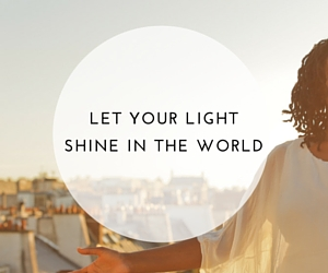 Let your light shine in the world.jpg