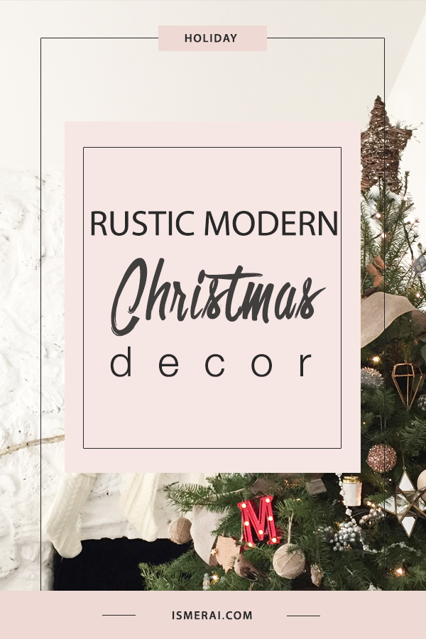 Rustic Modern Christmas Decor