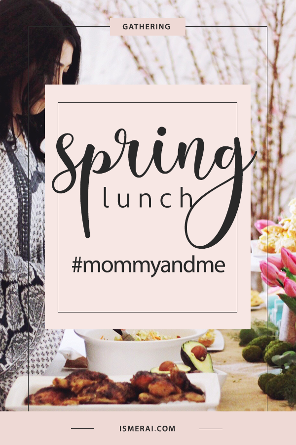 Spring Lunch #mommyandme