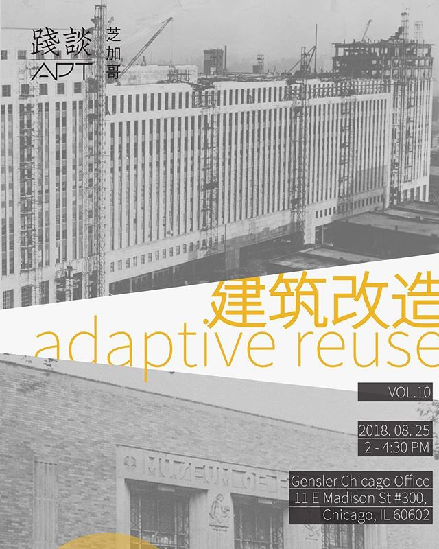APT Chicago Vol.10: Adaptive Reuse @gensler_design @genslerchicago 🚀 Reserve Your Ticket today link in bio 🤙🏼