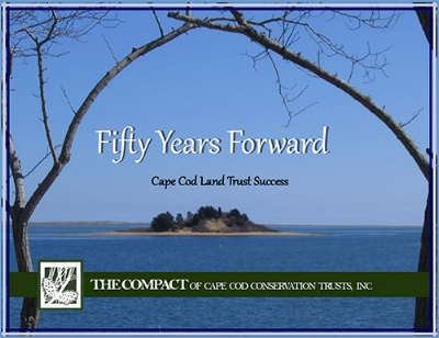 Cape Cod Land Trust Resource Guide.  - Celebrating 50 years of protecting land on Cape Cod, this booklet by The Compact is the definitive guide to all Cape Cod land trusts and conservation groups. Download this PDF.
