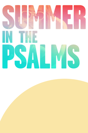 summer-psalms-sermon-art.png