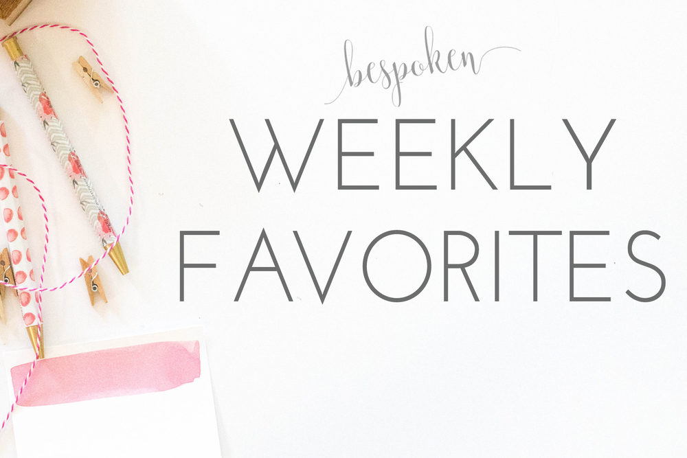 Bespoken Weddings | Weekly Favorites