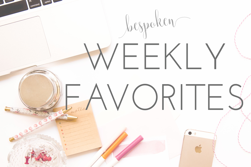 Bespoken Weekly Favorites www.bespokenweddings.com