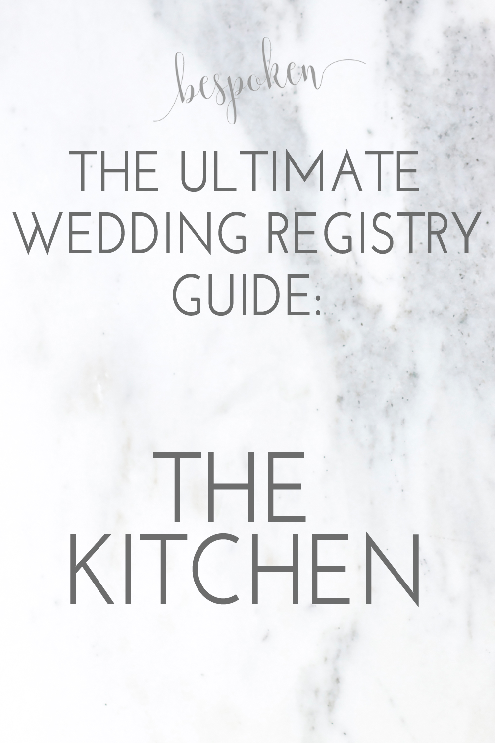 The Ultimate Wedding Registry Guide: The Kitchen | Bespoken www.bespokenweddings.com