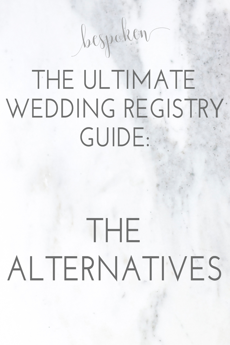 The ultimate wedding registry guide alternative registries the ultimate wedding registry guide alternative registries bespoken bespokenweddings junglespirit Choice Image