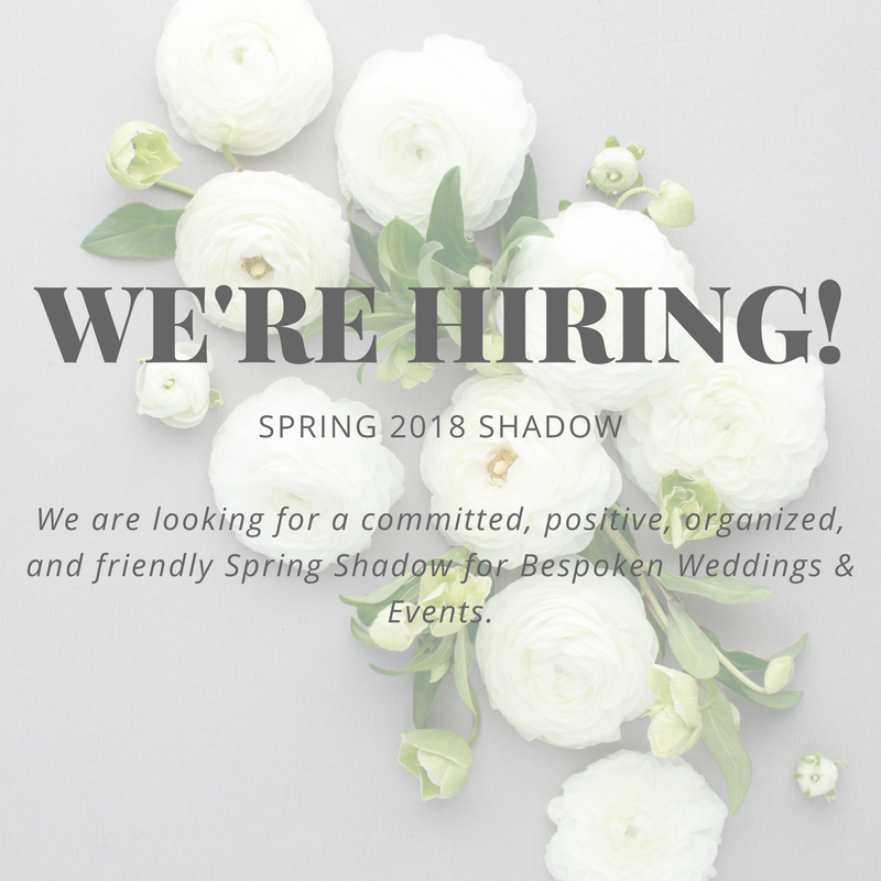 Bespoken Weddings & Events Spring 2018 Shadow Program