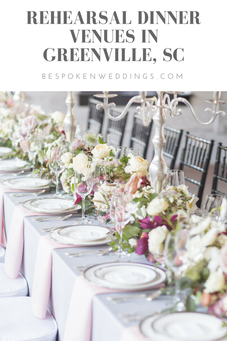 Greenville, SC Rehearsal Dinner Venues | Bespoken Weddings & Events