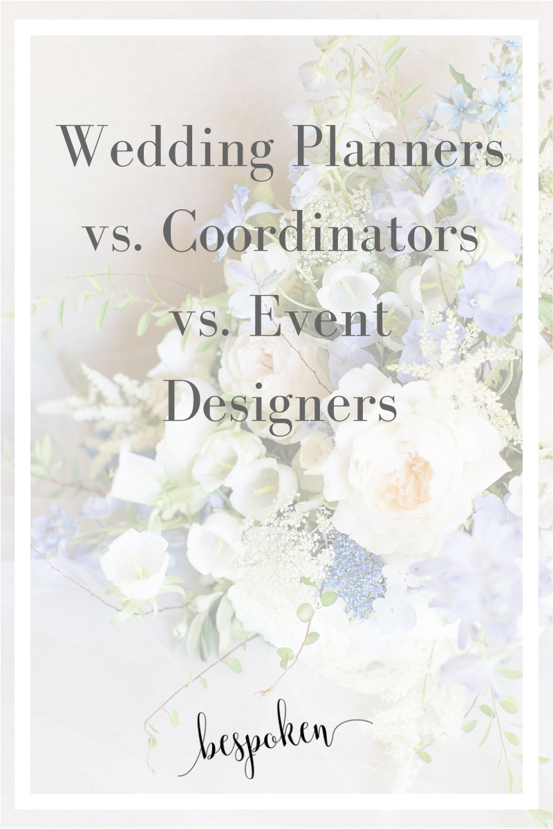 The Difference Between Wedding Planners, Wedding Coordinators, and Event Designers