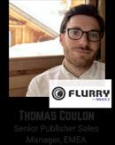Thomas Coulon, Senior Publisher Sales Manager EMEA, Yahoo Flurry