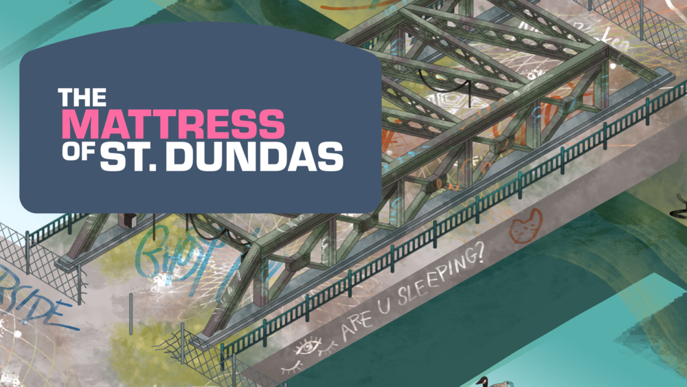 The Mattress of St. Dundas - What happens when the prosperity of our city leaves us behind?